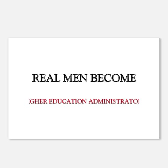 Real Men Become Higher Education Administrators Po