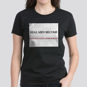 Real Men Become Higher Education Administrators Wo
