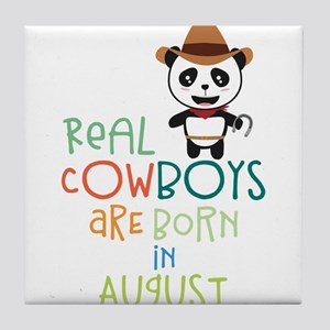 Real Cowboys are born in August Czqgg Tile Coaster