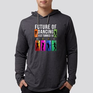 18 Year Old Future Of Dancing Long Sleeve T-Shirt