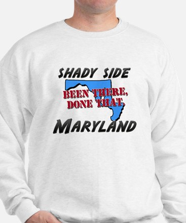 shady side maryland - been there, done that Sweats