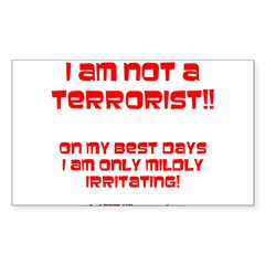 I am NOT a terrorist! Rectangle Sticker 50 pk)