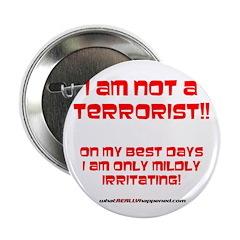 """I am NOT a terrorist! 2.25"""" Button (100 pack)"""