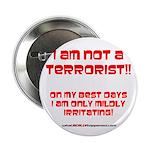 """I am NOT a terrorist! 2.25"""" Button (10 pack)"""