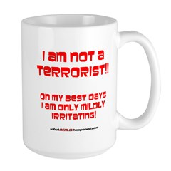 I am NOT a terrorist! Large Mug