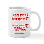 I am NOT a terrorist! Mug