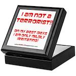 I am NOT a terrorist! Keepsake Box