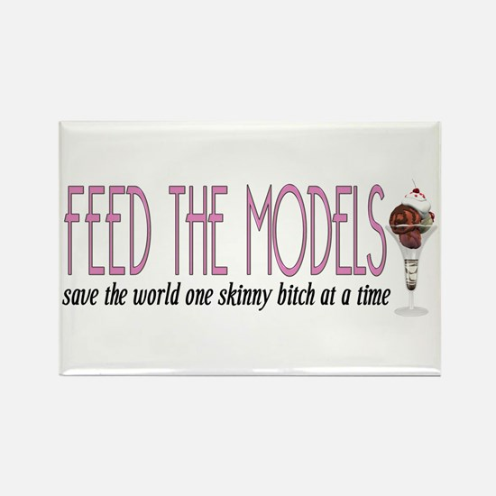 Feed The Models Rectangle Magnet (10 pack)