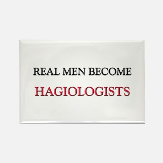 Real Men Become Hagiologists Rectangle Magnet