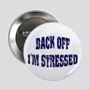 "Back off... 2.25"" Button (10 pack)"