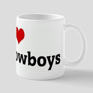 I Love Dirty Cowboys Mug