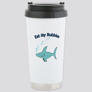 Eat My Bubbles Stainless Steel Travel Mug