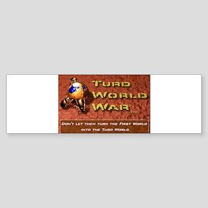 Turd World War Bumper Sticker