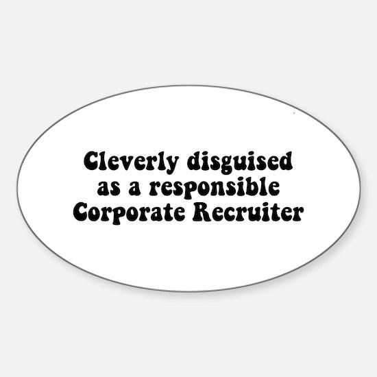 Corporate Recruiter Oval Sticker (10 pk)