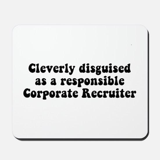 Corporate Recruiter Mousepad