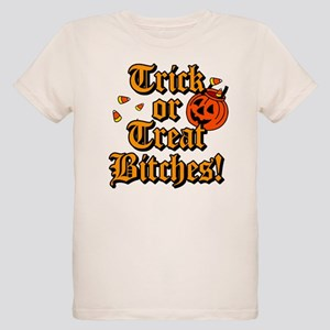 Trick or Treat Bitches! Organic Kids T-Shirt