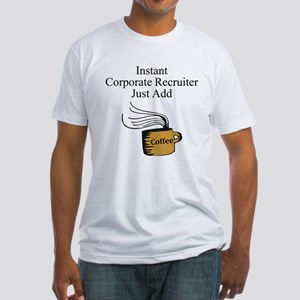 Corporate Recruiter Fitted T-Shirt
