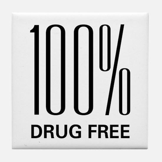 100 Percent Drug Free Tile Coaster