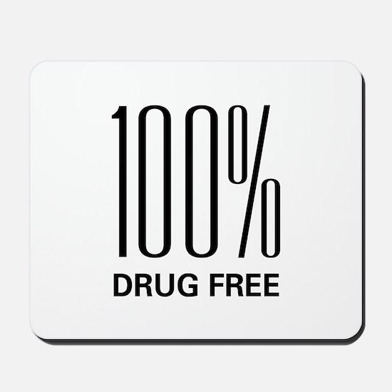 100 Percent Drug Free Mousepad