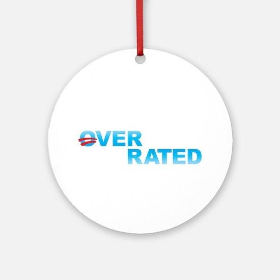 Obama Overrated Ornament (Round)