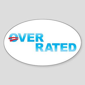Obama Overrated Sticker (Oval)
