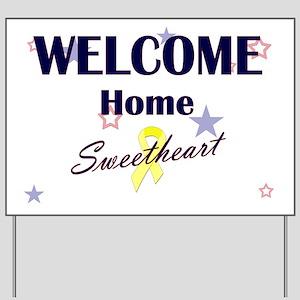 Welcome Home Sweetheart Yard Sign