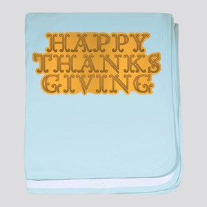 HAPPY THANKS GIVING DAY baby blanket