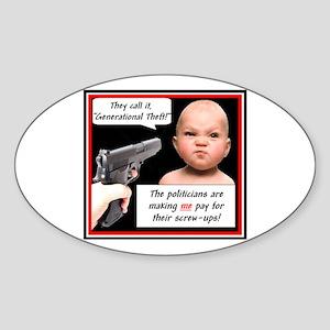 """Generational Theft"" Oval Sticker"