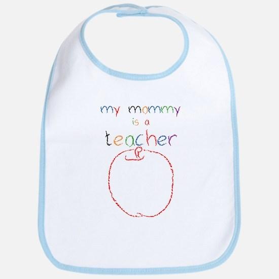 My Mommy-Teacher Bib