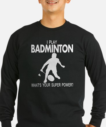 Play Badminton Shirts Long Sleeve T-Shirt
