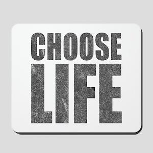 Choose Life Mousepad