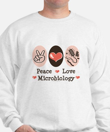 Peace Love Microbiology Sweatshirt