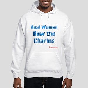 Real Women Row the Charles Hooded Sweatshirt