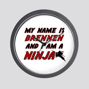 my name is brennen and i am a ninja Wall Clock