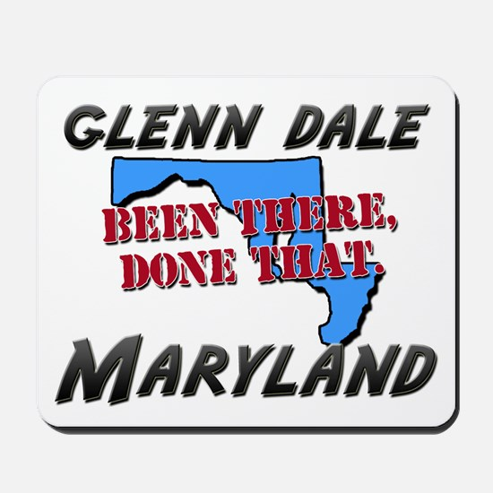 glenn dale maryland - been there, done that Mousep