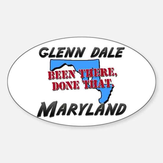 glenn dale maryland - been there, done that Sticke