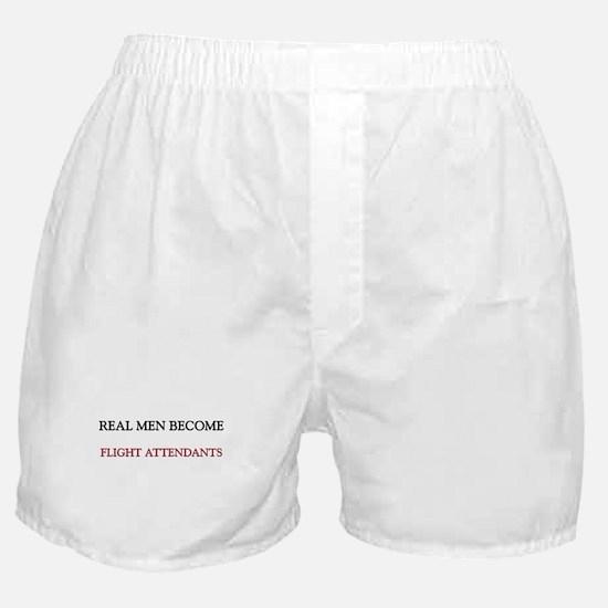 Real Men Become Flight Attendants Boxer Shorts