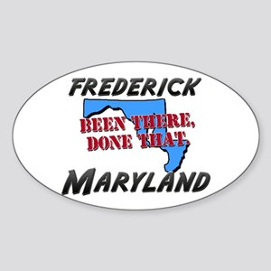 frederick maryland - been there, done that Sticker