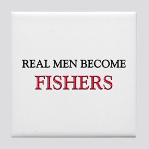 Real Men Become Fishers Tile Coaster