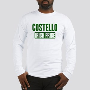 Costello irish pride Long Sleeve T-Shirt