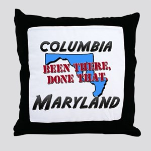 columbia maryland - been there, done that Throw Pi
