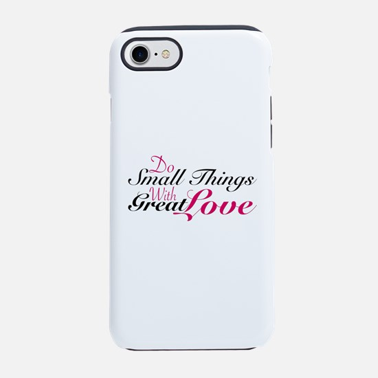 Do Small Things iPhone 7 Tough Case