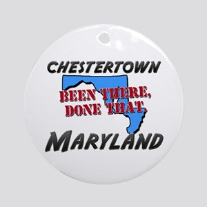 chestertown maryland - been there, done that Ornam