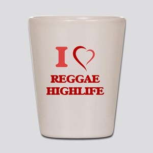 I Love REGGAE HIGHLIFE Shot Glass