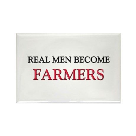 Real Men Become Farmers Rectangle Magnet