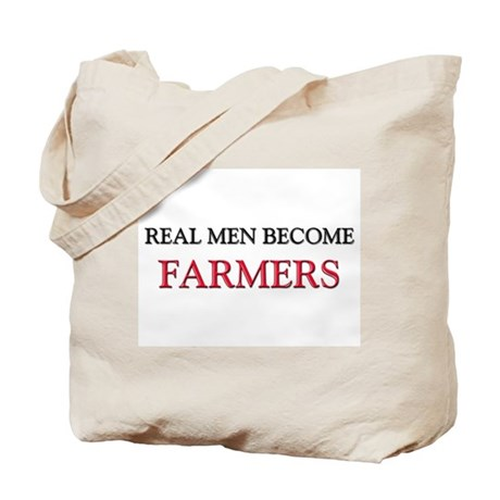 Real Men Become Farmers Tote Bag
