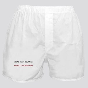Real Men Become Family Counselors Boxer Shorts