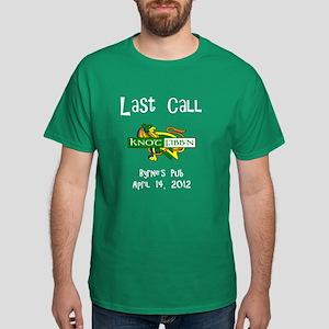 """Knot Fibb'n """"Last Call"""" Kelly T-Shirt"""
