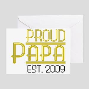 Proud Papa Est 2009 Greeting Card