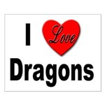 I Love Dragons Small Poster
